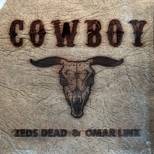 Zeds Dead - Cowboy (DC Breaks Remix) ft Omar Lynx