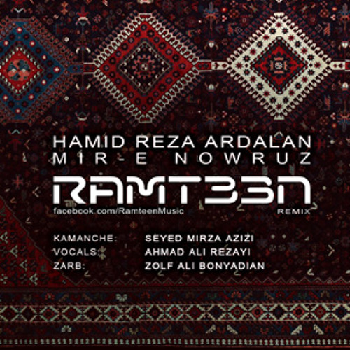 Hamid Reza Ardalan - Mir-e Nowruz (Ramteen Remix)