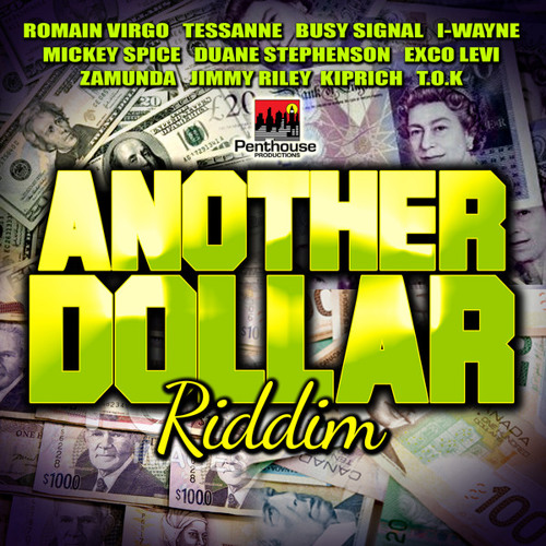 """ANOTHER DOLLAR RIDDIM MIXED BY SELECTA K-ZA """"PENTHOUSE RECORDS"""""""