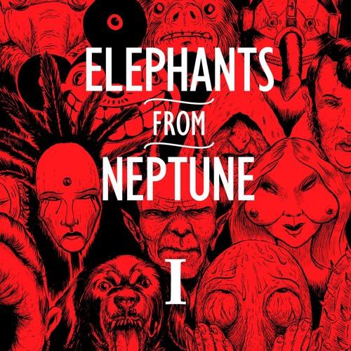Elephants From Neptune - Make It Happen (Seducifer)