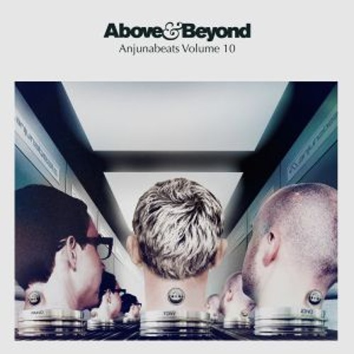 Anjunabeats Volume 10 Mini-mix