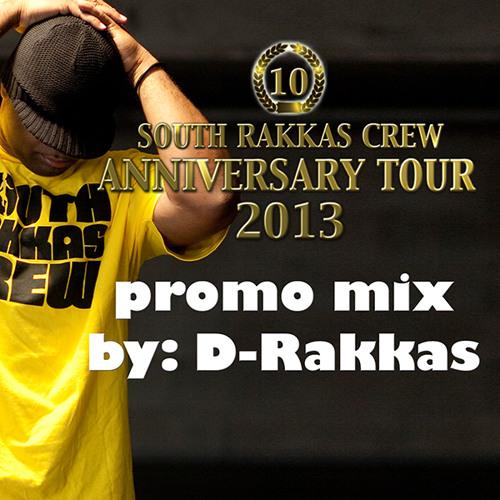South Rakkas Crew Anniversary Tour Promo Mix by D-Rakkas