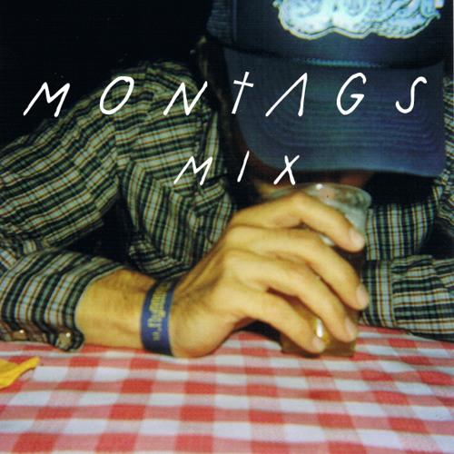 Mon†ags Mix