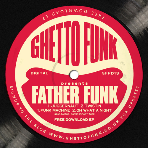 04. Father Funk - Oh What A Night
