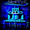 Da-Stepper-Wise - PhOniAndFlOre & MatDTSound - Part II