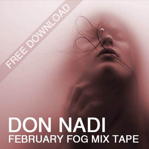 DON NADI - FOG Mixtape