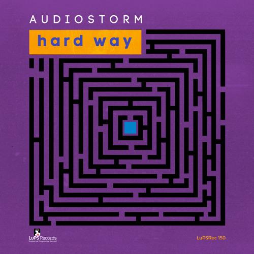 AudioStorm - Hard Way (Viktor K Remix) [LuPS] [cut]