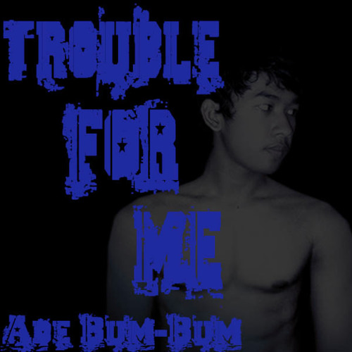 Trouble For Me (cover)