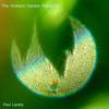 The Ambient Garden Meditation Full album | New Age Music | Paul Landry
