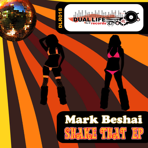Mark Beshai - Shake That (Original Mix) - Preview - Buy It on Beatport