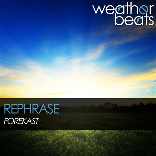 Forekast - Rephrase (Original Mix) [OUT NOW]