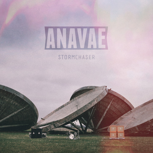 ANAVAE - Storm Chaser