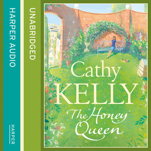 The Honey Queen by Cathy Kelly, read by Amy Creighton