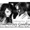 Andrea Bocelli & Sarah Brightman - Time to say goodbye (inGravity  Edit)