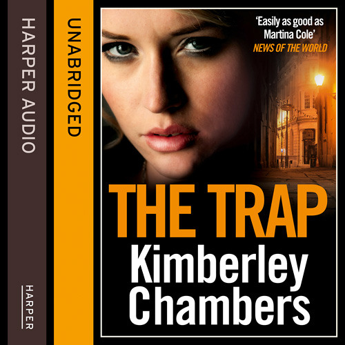 The Trap by Kimberley Chambers read by Annie Aldington
