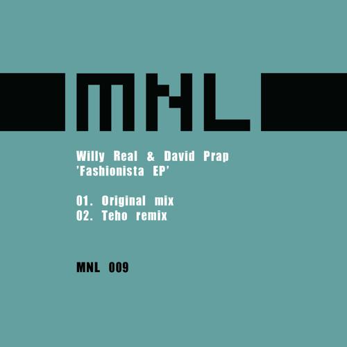 Willy Real & David Prap - Fashionista (Teho remix)
