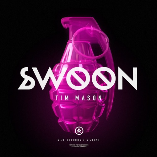 Tim Mason 'Swoon - Original mix' [Size Records]