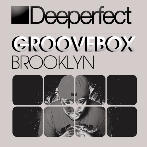 Groovebox - Brooklyn (Original Mix)