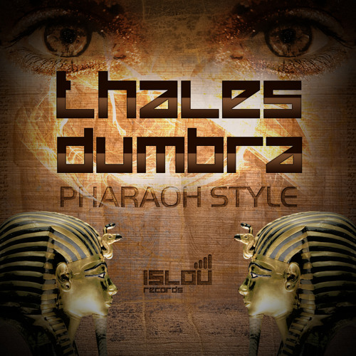 Thales Dumbra - Pharaoh Style (Original Mix)