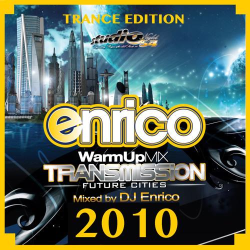 Dj Enrico transmission 2010 trance edition