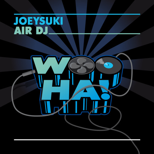 JOEYSUKI - Air DJ (Original Mix)  --  OUT NOW!