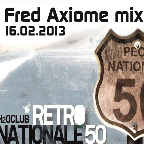 Fred Axiome mix - RN50 > H2O - Fevrier 2013