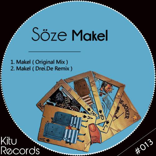 "(Kitu 0013) Söze - ""Makel"" EP"