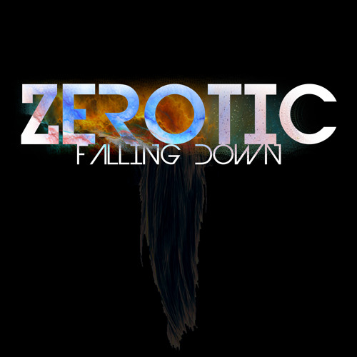 Falling Down by Zerotic