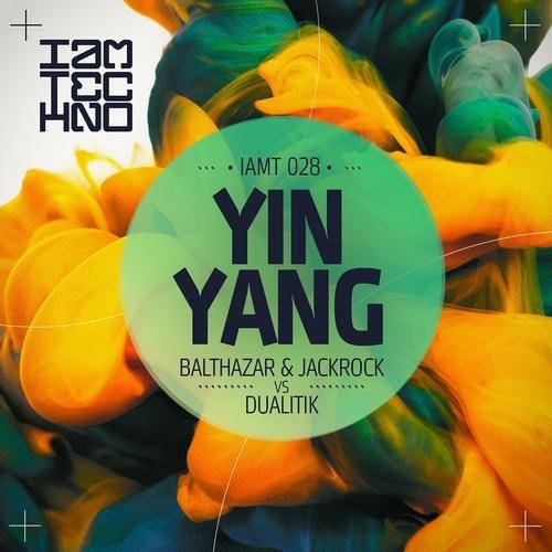 Dualitik vs. Balthazar & JackRock - Yin (Original Mix) [IAMT] - Out Now!