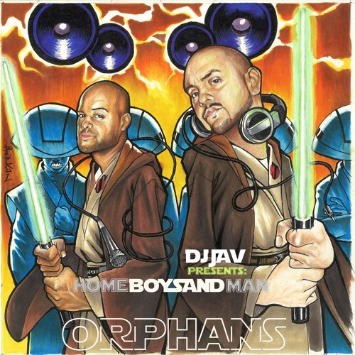 DJ JAV presents HOMEBOY SANDMAN - Orphans