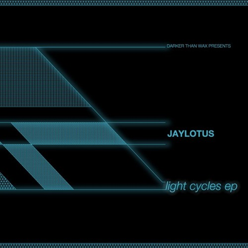 Forthcoming teaser Darker Than WAX 2013:  JayLotus - If We Love (Light Cycles EP)