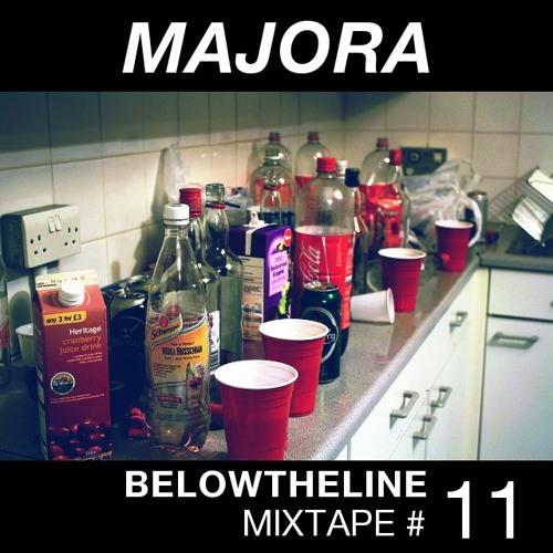 Below The Line Mixtape #11 - Majora