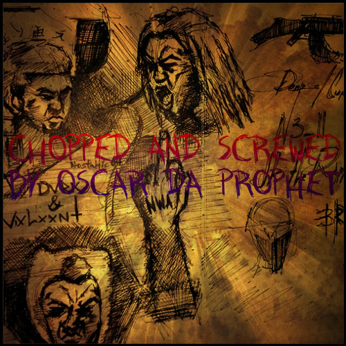 Dark & Violent (Chopped and Screwed by Oscar Da Prophet)