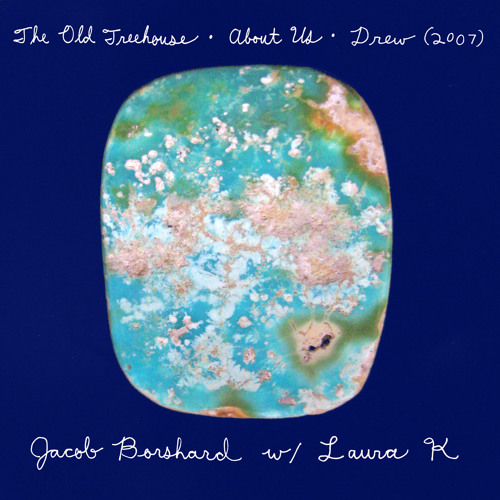 Jacob Borshard and Laura K - The Old Treehouse