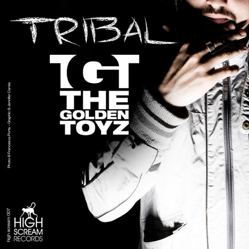 THE GOLDEN TOYZ - IN MY BLOCK || TRACK N°1 OF TRIBAL EP