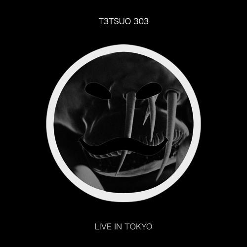 T3TSUO 303 - Mada Okiteru