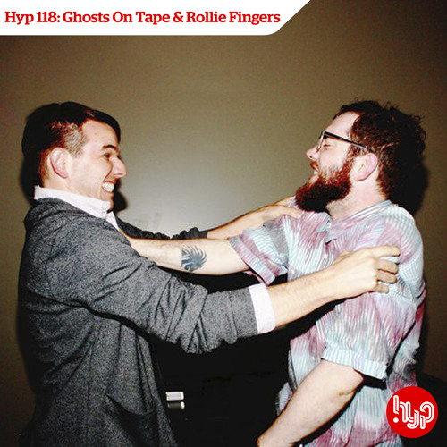Hyp 118: Ghosts On Tape & Rollie Fingers