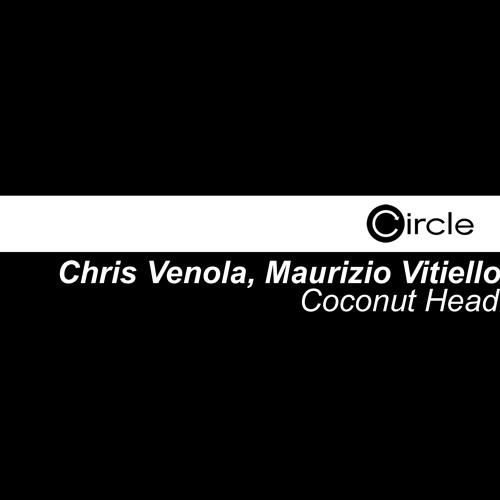 "CircleDigital109_8byChrisVenola&MaurizioVitiello""CoconutHead""(DaniloVigoritoRMX)"