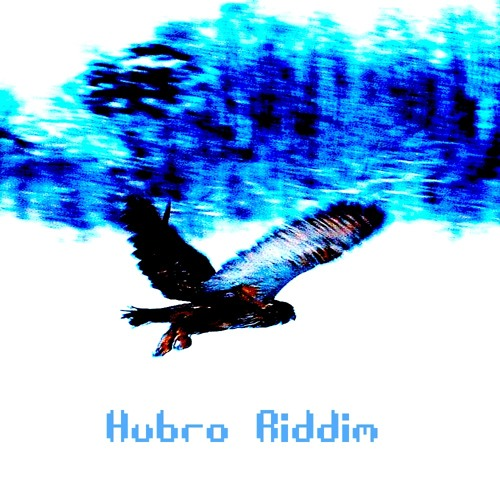 Hubro Riddim