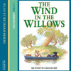 Extract 2 - Wind In The Willows by Kenneth Grahame, read by Richard Briers