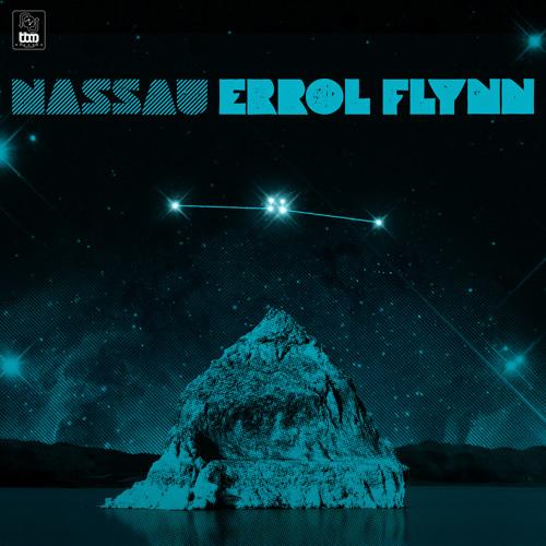 Nassau - Errol Flynn [Club Edit] [Remaster]