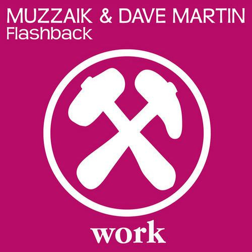 Muzzaik & Dave Martin - Flashback (Original Mix)