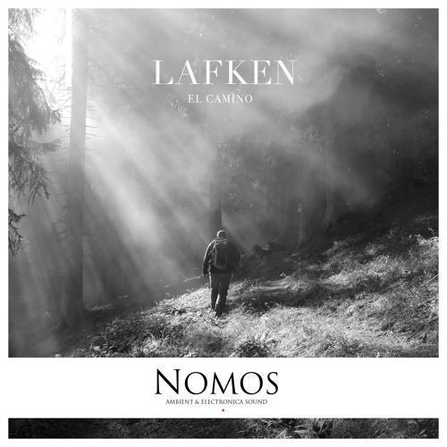 Lafken - El Camino (original mix) / clip