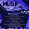MUSIC INFLOW 085 with Faxior @ Radio NEXT