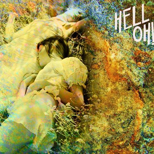 """HELL OH! (Nova Friburgo/RJ) """"Hell Oh!"""" (Grav/Mix/Master)"""
