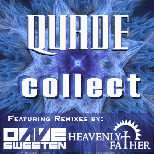 Quade - Collect (Dave Sweeten Remix) - Out now on Substruk Records