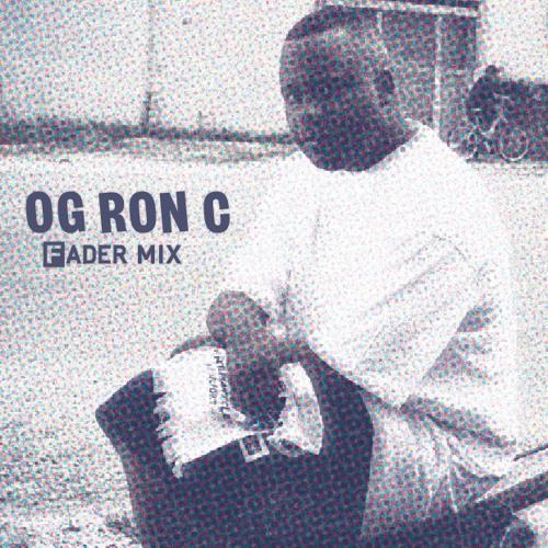 FADER Mix: OG Ron C