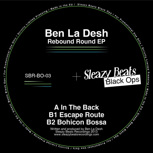 Ben La Desh - Escape Route (SNIP)