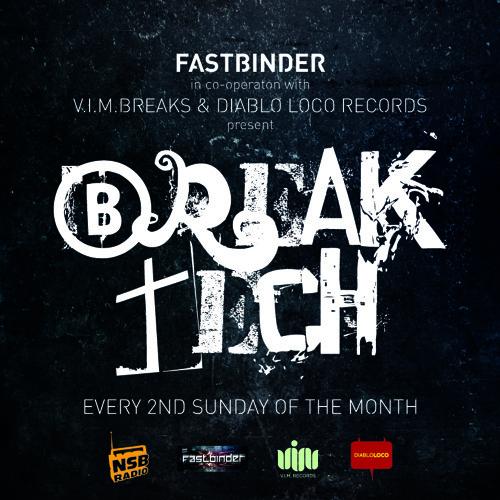 Fastbinder,V.I.M.Rec and Diablo Loco Rec Proudly Present BREAK TECH EP 01(17-2-13)(NSB)