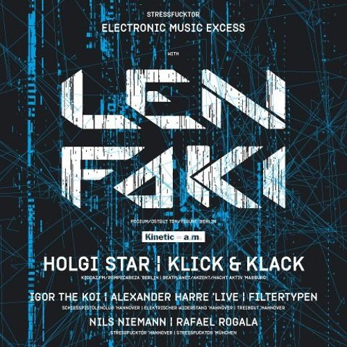 Len Faki  @ Stressfucktor, Musikzentrum 15-05-10
